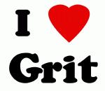 I Love Grit