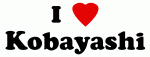 I Love Kobayashi