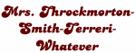 Mrs. Throckmorton-
