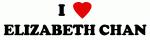 I Love ELIZABETH CHAN