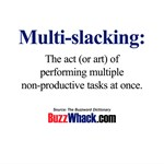 Multi-slacking