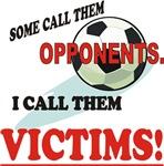 I CALL THEM VICTIMS