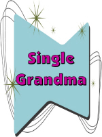 GOT A LIFE GRANDMA/SINGLE GRANDMA