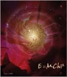 E=MChi Galaxy