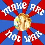 Patriotic Make Art Not War