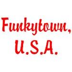 FUNKYTOWN, USA
