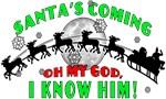 Santa Oh My God!  I KNOW HIM!