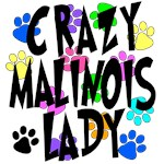 Crazy Malinois Lady