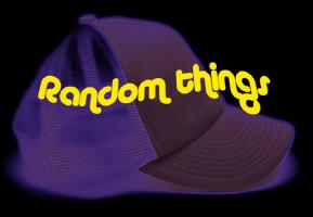Random Things!