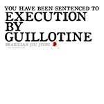 Execution by BJJ Guillotine tee shirts