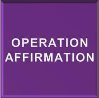 Operation Affirmation