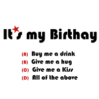 It's my Birthday, choose