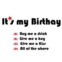 It's my Birthday, choose