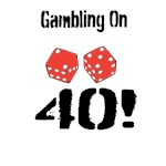 Gambling On 40