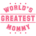 World's Greatest Mommy