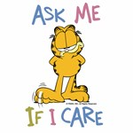Ask Me If I Care