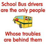 School Bus Drivers Are..