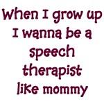 I Wanna Be A Speech Therapist