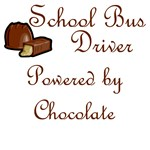 School Bus Driver Powered by Chocolate