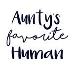 Aunty's Favorite Human