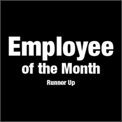 Employee of the Month, Runner Up