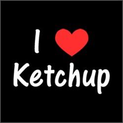 I Love Heart Ketchup