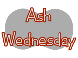 Ash Wednesday