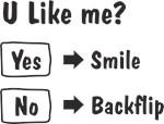 U like me?