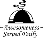 Awesomeness Served Daily