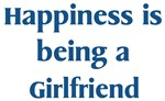 <strong>Girlfriend</strong> : Happiness
