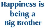 <strong>Big</strong> <strong>Brother</strong> : Happiness