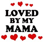 Loved: <strong>Mama</strong>