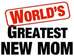 World's Greatest New Mom