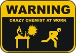 With a quickly running figure and an explosion taking place on the lab table, this Warning - Crazy Chemist At Work is the perfect tshirt or mug for that Chemistry geek you know.