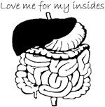 Love Me For My Insides