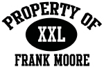 Property of Frank Moore