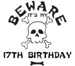 Beware: My 17th Birthday