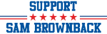 Support SAM BROWNBACK