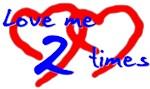 Love Me 2 TImes