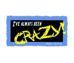 Always Been Crazy/Weylon Jennings