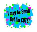 Small But Cute