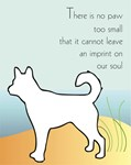 No Paw too Small - Dog