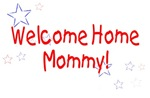 Welcome Home Mommy (stars)
