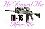 Named His M-16