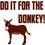 Do It For The Donkey!