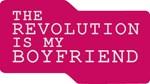 The Revolution is my Boyfriend