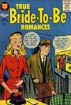 True Bride-to-Be Romances No 18