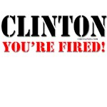 Clinton, You're Fired!