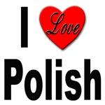 I Love Polish