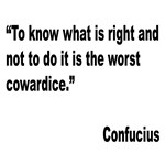 Confucious Coward Quote